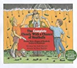 The Complete Cloudy with a Chance of Meatballs : Cloudy with a Chance of Meatballs; Pickles to Pittsburgh(Hardback) - 2009 Edition