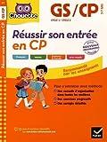 Réussir son entrée en CP - Nouveau programme 2016
