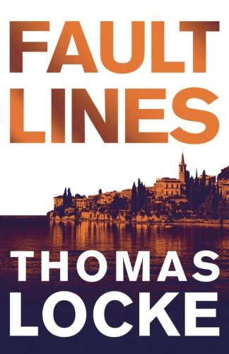Fault Lines by Thomas Locke — blessed and bewildered