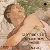 Allegri:Miserere, Messe, Motet