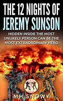The 12 Nights of Jeremy Sunson by [Snowy, MH]