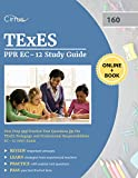 TExES PPR EC-12 Study Guide: Test Prep and Practice Test Questions for the TExES Pedagogy and Professional Responsibilities EC-12 (160) Exam