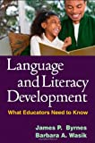 Language and Literacy Development 1st Edition