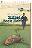 Who Really Killed Cock Robin? (Rise and Shine)