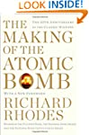 The Making of the Atomic Bomb: 25th A...