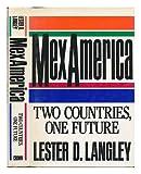 MexAmerica, Lester D. Langley, 0517567326