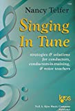 img - for Singing in tune: Strategies & solutions for conductors, conductors-in-training, & voice teachers book / textbook / text book