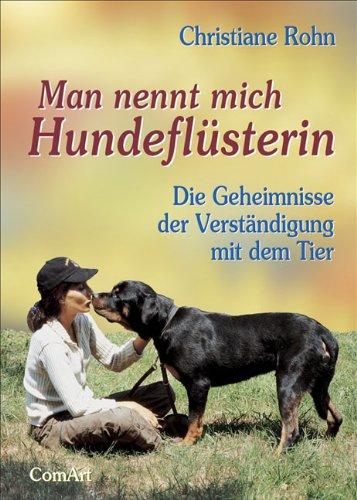 Read Online Man nennt mich Hundeflüsterin pdf