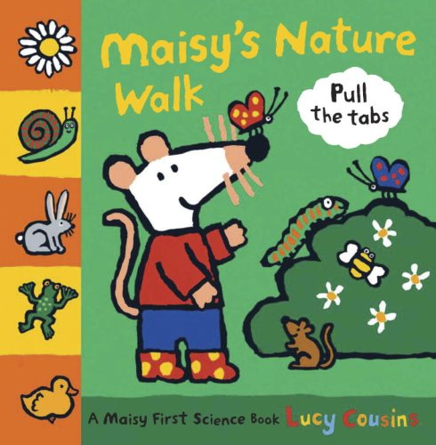 Maisys Nature Walk A Maisy First Science Book Lucy Cousins
