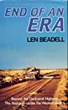 Front cover for the book End of an Era by Len Beadell