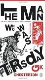 The Man Who Was Thursday, G. K. Chesterton, 0141033754