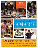 Cooking with Amar'E, Amar'e Stoudemire and Maxcel Hardy, 0062325183
