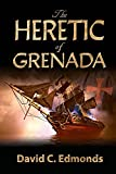 The Heretic of Grenada