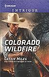 Colorado Wildfire (Harlequin Intrigue)