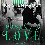 Easy Love | Kristen Proby
