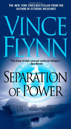 Separation of Power - Book #5 of the Mitch Rapp
