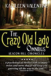 The Crazy Old Lady Omnibus: (Beacon Hill Chronicles)