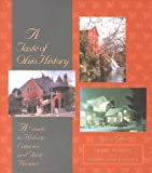 img - for A Taste of Ohio History: A Guide to Historic Eateries and Their Recipes (Taste of History) by Debbie Nunely (2007-05-01) book / textbook / text book