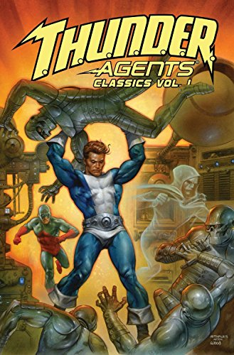 T.H.U.N.D.E.R. Agents Classics Volume 1