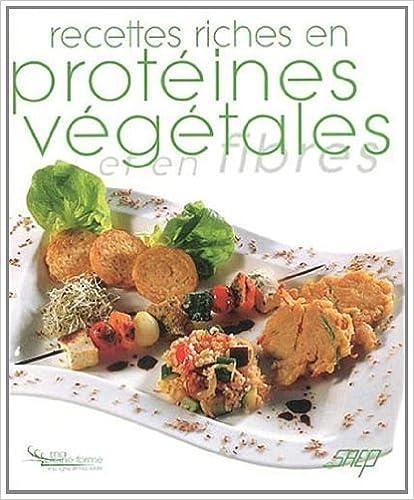 Recettes riches en protéines végétales et en fibres pdf ebook