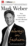 Always In Fashion: From Clerk to CEO―Lessons for Success in Business and in Life