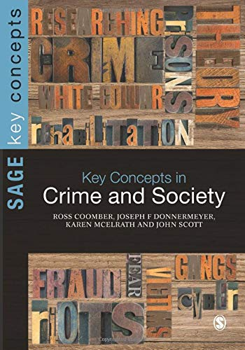 Key Concepts in Crime and Society (Sage Key Concepts series)