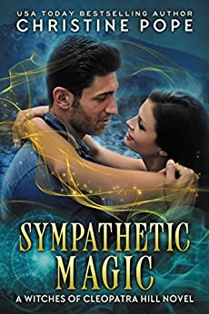 Sympathetic Magic (The Witches of Cleopatra Hill Book 4) by [Pope, Christine]