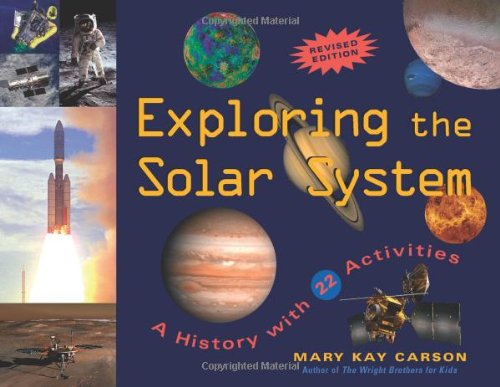 Exploring the Solar System: A History with 22 Activities (For Kids series) ebook