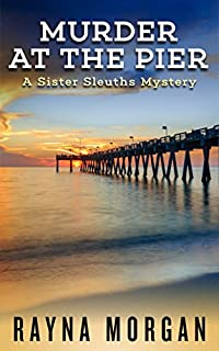 Murder At The Pier by Rayna Morgan ebook deal