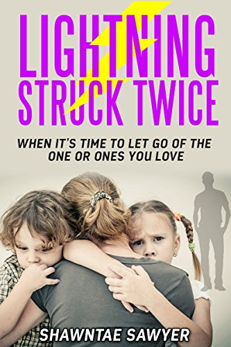 Amazon com: Lightning Struck Twice: When It's Time to Let Go