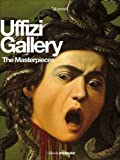 img - for Uffizi Gallery: The Masterpieces book / textbook / text book
