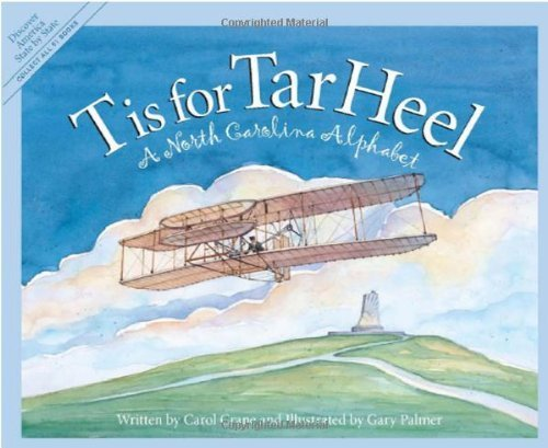 By Carol Crane - T is for Tar Heel: A North Carolina Alphabet (2003-10-08) [Hardcover]