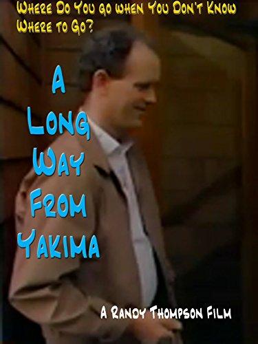 A Long Way From Yakima -