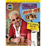 Diners, Drive-ins and Dives: An All-American Road Trip . . . with Recipes! (Diners, Drive-ins, and Dives Book 1)