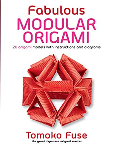 Wondrous Fabulous Modular Origami 20 Origami Models With Instructions And Wiring Cloud Oideiuggs Outletorg