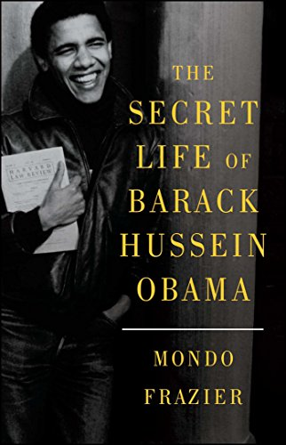 Mondo Head (The Secret Life of Barack Hussein Obama)