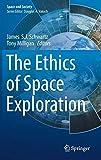 "James Schwartz, ""The Ethics of Space Exploration"" (Springer, 2016)"