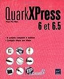 QuarkXPress 6 et 6.5 pour PC/Mac