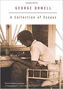 a collection of essays by george Brothersjuddcom reviews george orwell's a collection of essays - grade: a+.