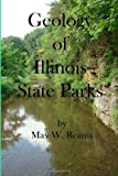 Geology of Illinois State Parks, Max Reams, 1491288035