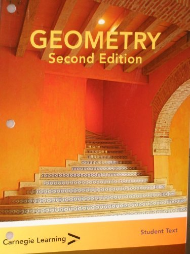 Geometry Student Text 2nd Edition (Second Edition) 2010 ISBN 9781936152711