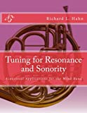 img - for Tuning for Resonance and Sonority: Acoustical Applications for the Wind Band book / textbook / text book