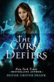 The Curse Defiers, Denise Grover Swank, 1477825673