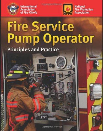 Fire Service Pump Operator: Principles And Practice
