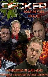 Decker : Port of Call : Hawaii
