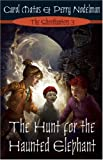 The Hunt for the Haunted Elephant, Carol Matas and Perry Nodelman, 1554702658
