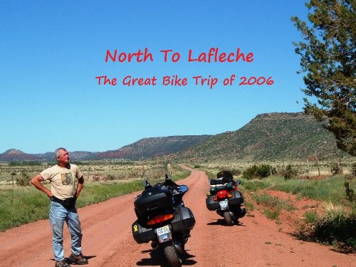 North To Lafleche: The Great Bike Trip of 2006