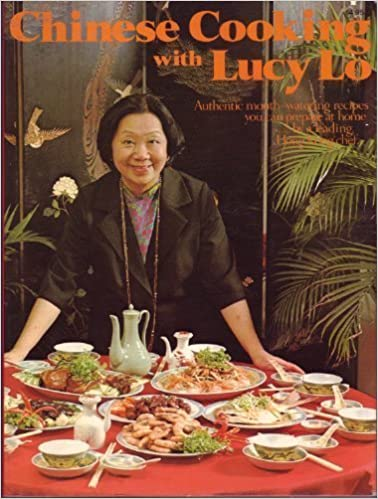 Book Chinese cooking with Lucy Lo: Authentic mouth-watering recipes you can prepare at home by Lucy Lo (1979-01-01)