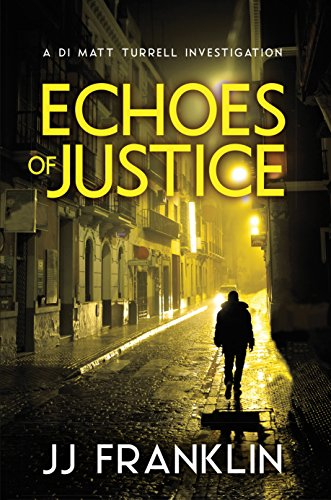 Book cover image for Echoes of Justice (Di Matt Turrell Series)