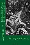 Frankenstein: or the Modern Prometheus, Mary Shelly, 1495345920